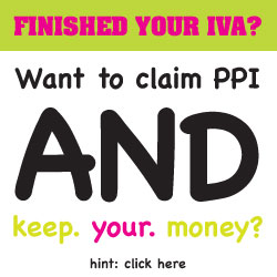 Claim PPI after an IVA and keep the money